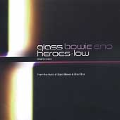 Glass/Bowie/Eno: Heroes & Low Symphonies