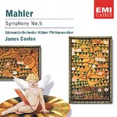 Mahler: Symphony no 5 / Conlon, Cologne G&#252;rzenich Orchestra