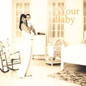 For Your Life - For Your Baby