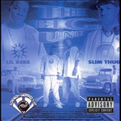Lil' Keke/Slim Thug: Big Unit [Screwed and Chopped] [PA] [Slow]