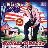 Mac Dre: Ronald Dregan: Dreganomics [PA]