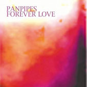 Panpipes: Forever Love