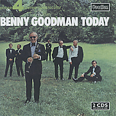 Benny Goodman: Benny Goodman Today