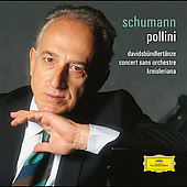 Schumann: Davidsb&#252;ndlert&#228;nze, etc / Maurizio Pollini