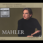 Mahler: Symphony no 9 / Tilson Thomas, San Francisco SO