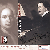 Nach Bach - Busoni: Piano Works 1908-1921 / Andrea Padova