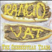 Rancid Vat: The Cheesesteak Years