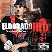 Eldorado Red/El Dorado Red: East Side Rydah, Vol. 1 [PA] *