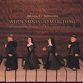 Bradley Sowash: When the Saints Go Marching