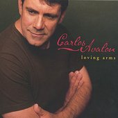 Carlos Avalon: Loving Arms