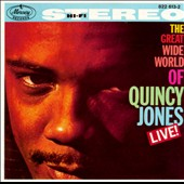 Quincy Jones: The Great Wide World of Quincy Jones: Live!