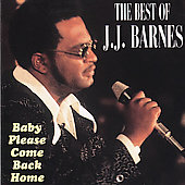 J.J. Barnes: Baby Please Come Back Home