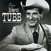 Ernest Tubb: The Very Best of Ernest Tubb