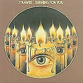 The Strawbs: Burning for You