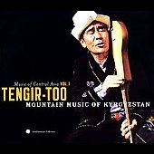 Various Artists: Music of Central Asia, Vol. 1: Tengir-Too - Mountain Music of Kyrgyzstan [Digipak]