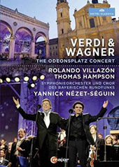 Verdi & Wagner: The Odeonsplatz Concert - plus arias by Massenet; Ravel: La Valse / Rolando Villazon, Thomas Hampson. Yannick Nézet-Séguin [DVD]