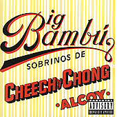 Cheech & Chong: Big Bambu