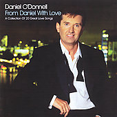 Daniel O'Donnell (Irish): From Daniel With Love: A Collection Of 20 Great Love Songs