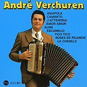 André Verchuren: Le Roi De L'Accordeon