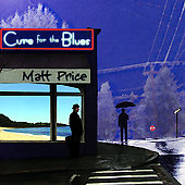 Matt Price: Cure for the Blues