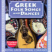 Royal Greek Festival Company: Authentic Greek Folk Songs and Dances