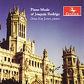 Joaqu&#237;n Rodrigo: Piano Music / Dena Kay Jones