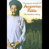 Augustus Pablo: The Mystic World of Augustus Pablo [Box]