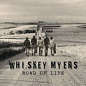 Whiskey Myers: Road of Life