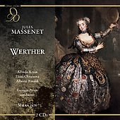 Massenet: Werther / Pr&ecirc;tre, Kraus, Obraztsova, Rinaldi, Zaccaria, Milan Teatro alla Scala Orchestra, et al