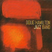 Doug Hamilton Jazz Band: Doug Hamilton Jazz Band