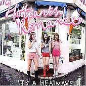 Hotpants Romance: It's a Heatwave
