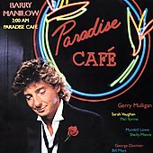 Barry Manilow: 2:00 AM Paradise Café [Remaster]