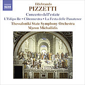 Pizzetti: Concerto dell'estate, La festa delle Panatenee, etc / Michailidis, Thessaloniki State SO