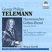 Telemann: Harmonischer Gottes-Dienst, Vol. 2: The Cantatas for Middle Voice, Violin and Basso Continuo I / Bergen Barokk