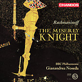 Rachmaninoff: The Miserly Knight / Gianandrea Noseda
