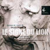 Le Signe Du Lion - Gilles Tremblay
