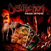 Destruction: Thrash Anthems [Bonus Track]