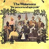 The Watersons: For Pence and Spicy Ale