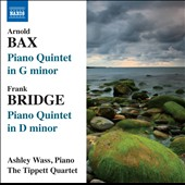 Bax, Bridge: Piano Quintets