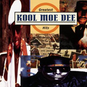 Kool Moe Dee: The  Greatest Hits [Sony]