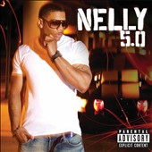 Nelly: 5.0 [PA]