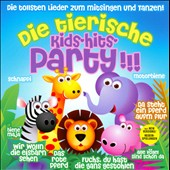 Various Artists: Die Tierische Kids Hits Party!!!