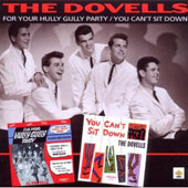 The Dovells: For Your Hully Gully Party/You Can't Sit Down