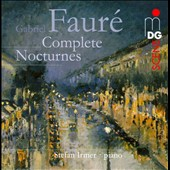 Faur&eacute;: Complete Nocturnes / Irmer