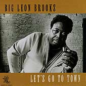 Big Leon Brooks: Let's Go to Town