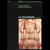 La Dalbade, France 1888 - works by Franck, Widor, Berlioz, et al. / Yves Rechsteiner, organ