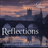 Reflections - Thoughtful hymns & religious songs / Victoria Singers