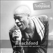 Roachford: Live At Rockpalast 1991 and 2005