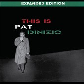 Pat DiNizio: This Is Pat Dinizio [Expanded Edition]