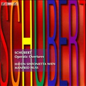 Schubert: Operatic Overtures / Manfred Huss - Haydn Sinfonietta, Vienna